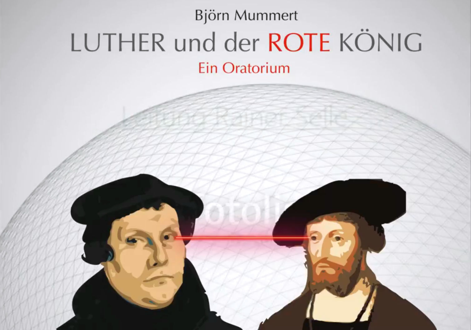 Luther and the red king – An oratory by Björn Mummert