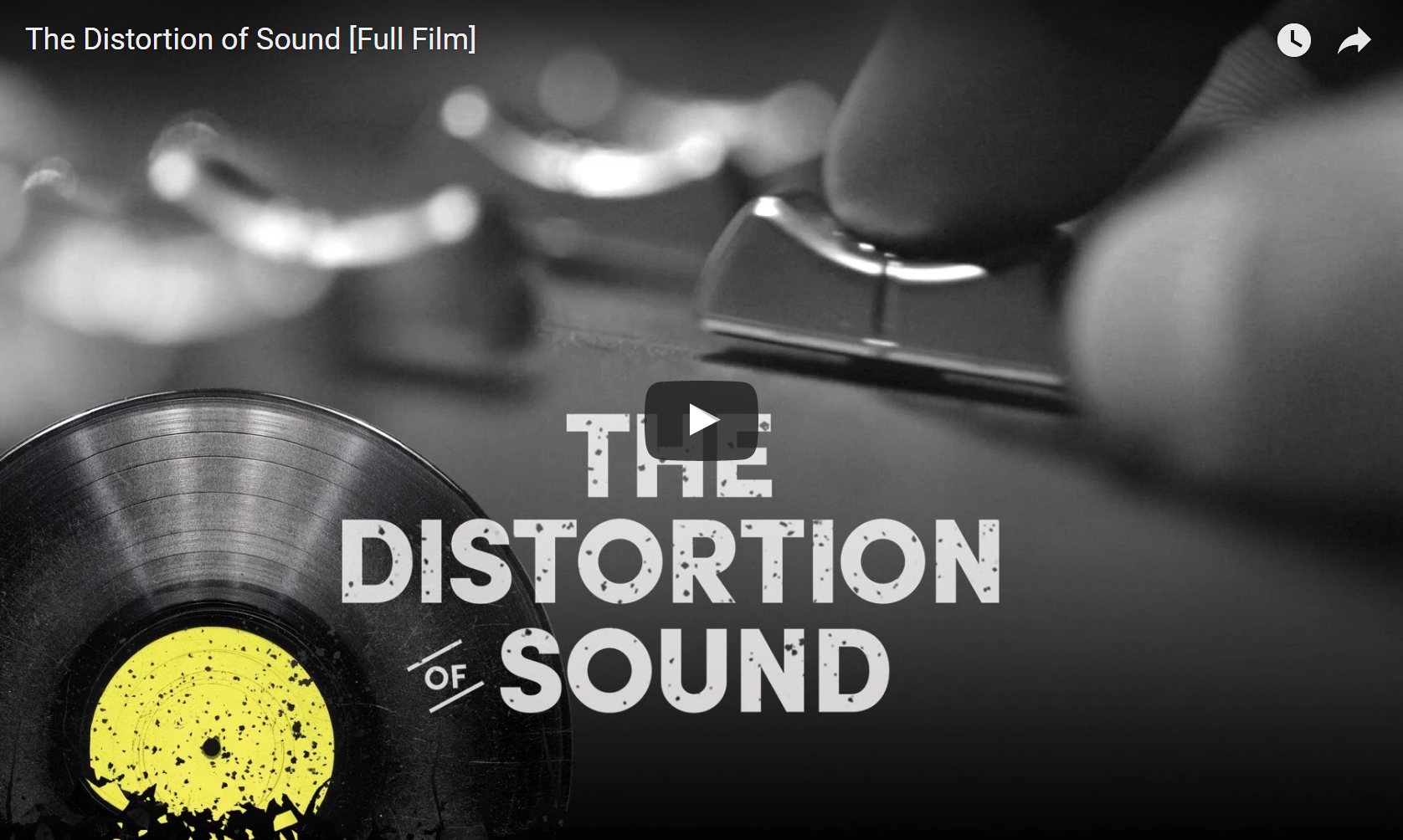 The Distortion Of Sound – Documentary
